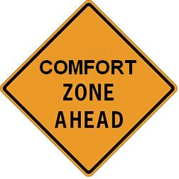 Comfort Zone Ahead sign