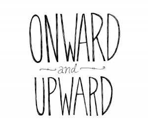 Onward and Upward text
