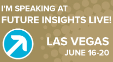 I'm speaking at future insights live